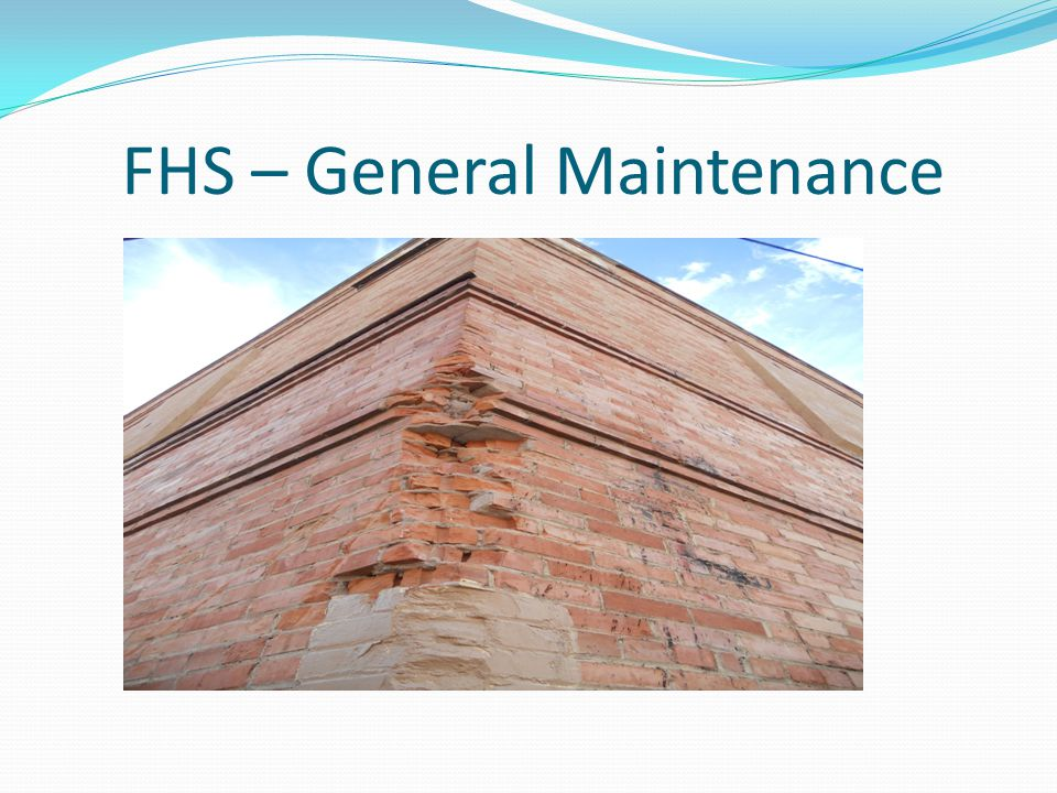 FHS – General Maintenance