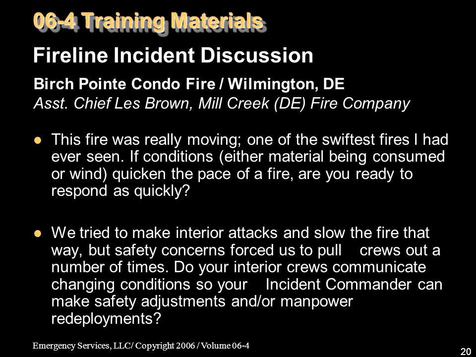 Emergency Services, LLC/ Copyright 2006 / Volume 06-4 20 Birch Pointe Condo Fire / Wilmington, DE Asst.