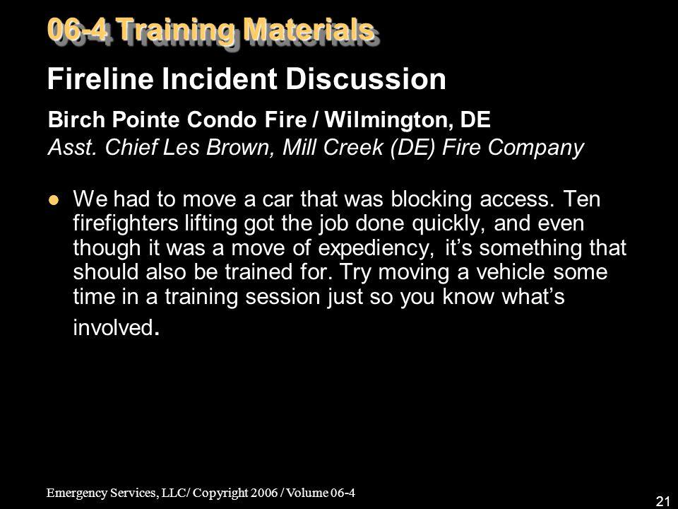 Emergency Services, LLC/ Copyright 2006 / Volume 06-4 21 Birch Pointe Condo Fire / Wilmington, DE Asst.