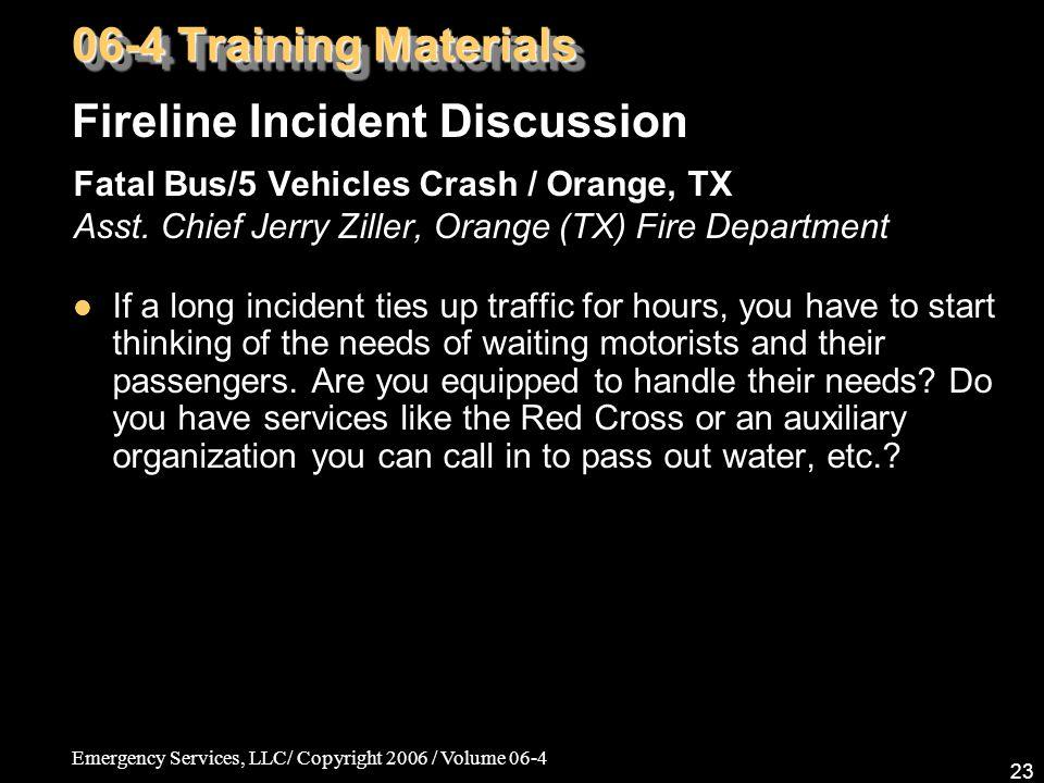 Emergency Services, LLC/ Copyright 2006 / Volume 06-4 23 Fatal Bus/5 Vehicles Crash / Orange, TX Asst.
