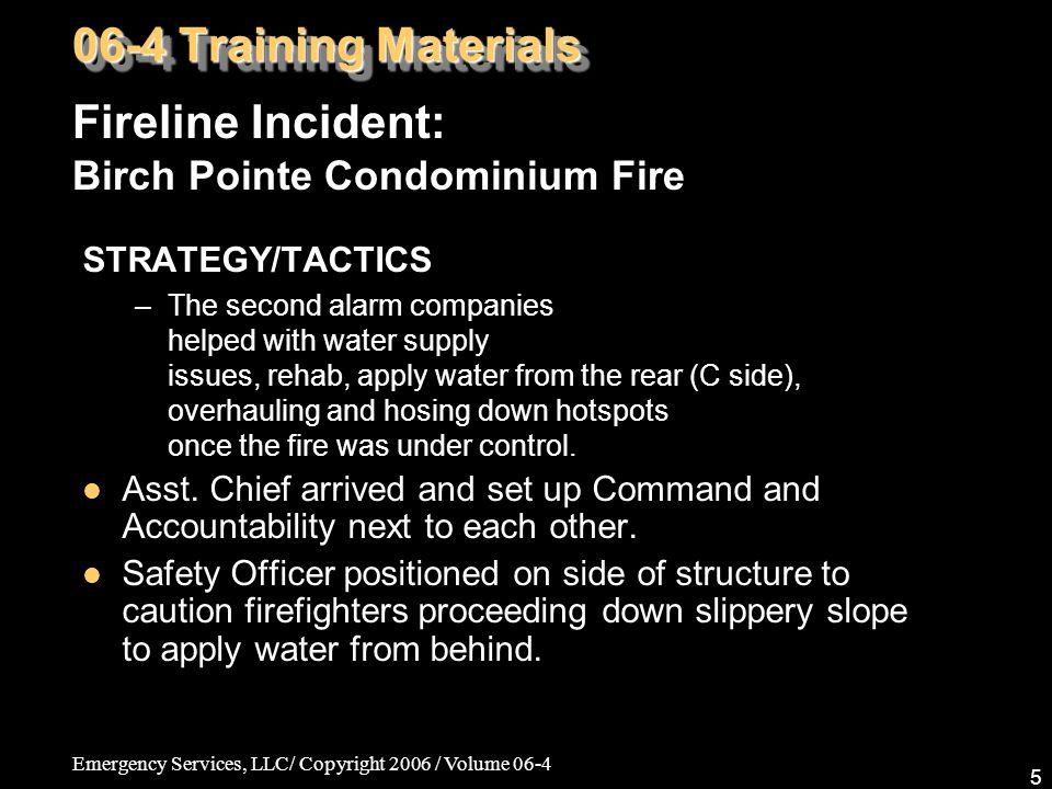 Emergency Services, LLC/ Copyright 2006 / Volume 06-4 56 Fire Medics: Medical/Legal Issues, Pt.