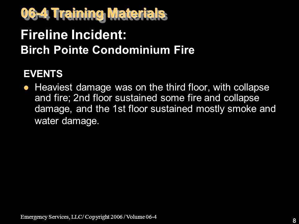 Emergency Services, LLC/ Copyright 2006 / Volume 06-4 59 Fire Medics: Medical/Legal Issues, Pt.