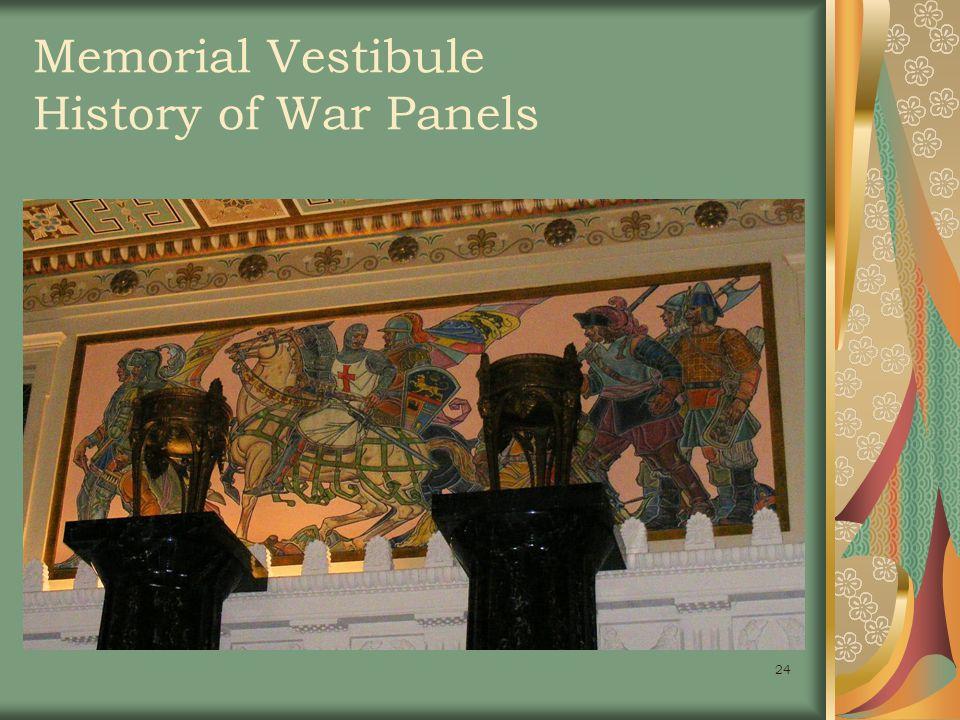 24 Memorial Vestibule History of War Panels