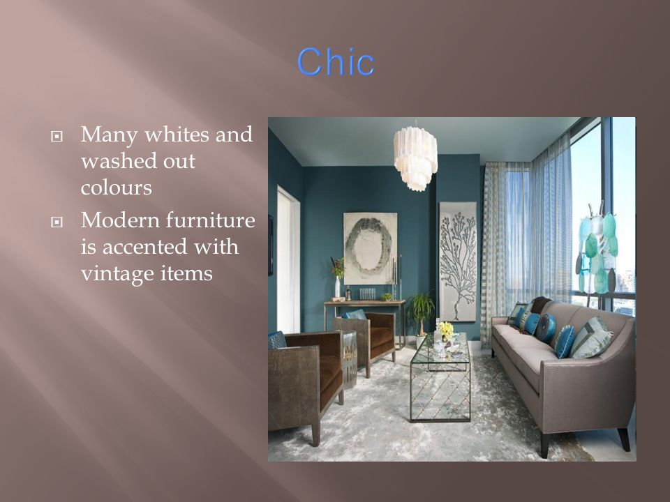 Chic Many whites and washed out colours Modern furniture is accented with vintage items