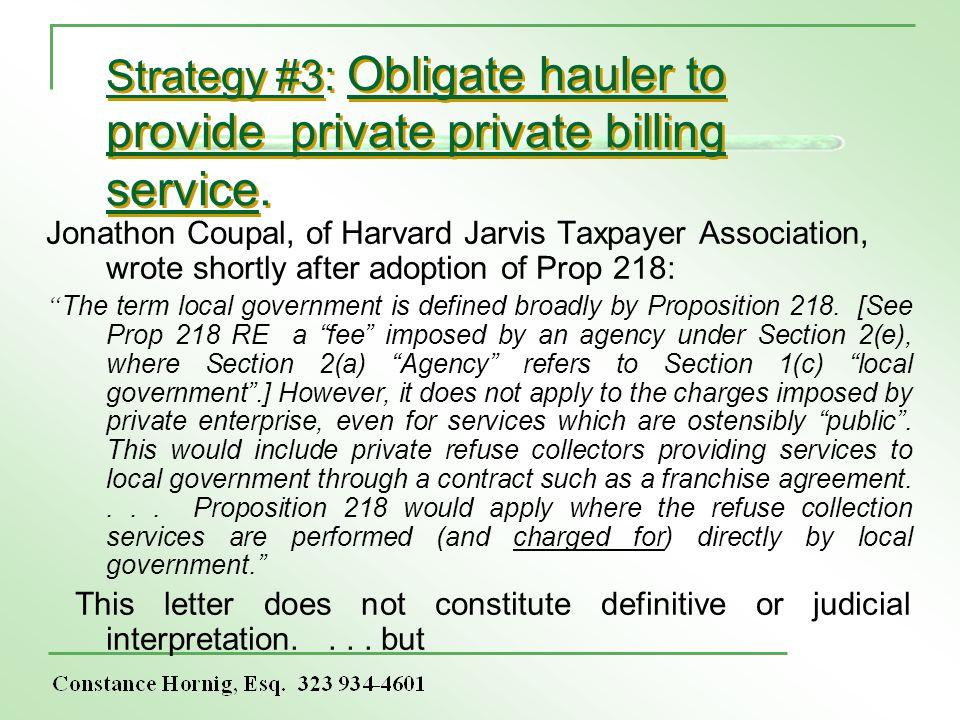 Strategy #3: Obligate hauler to provide private private billing service.