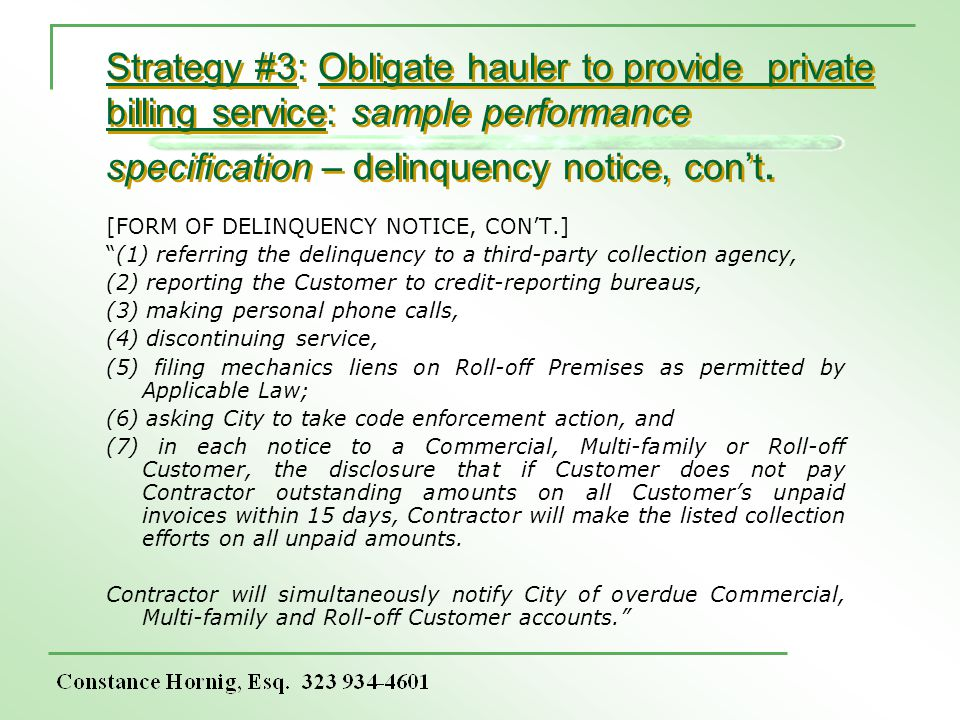 Strategy #3: Obligate hauler to provide private billing service: sample performance specification – delinquency notice, cont. [FORM OF DELINQUENCY NOT