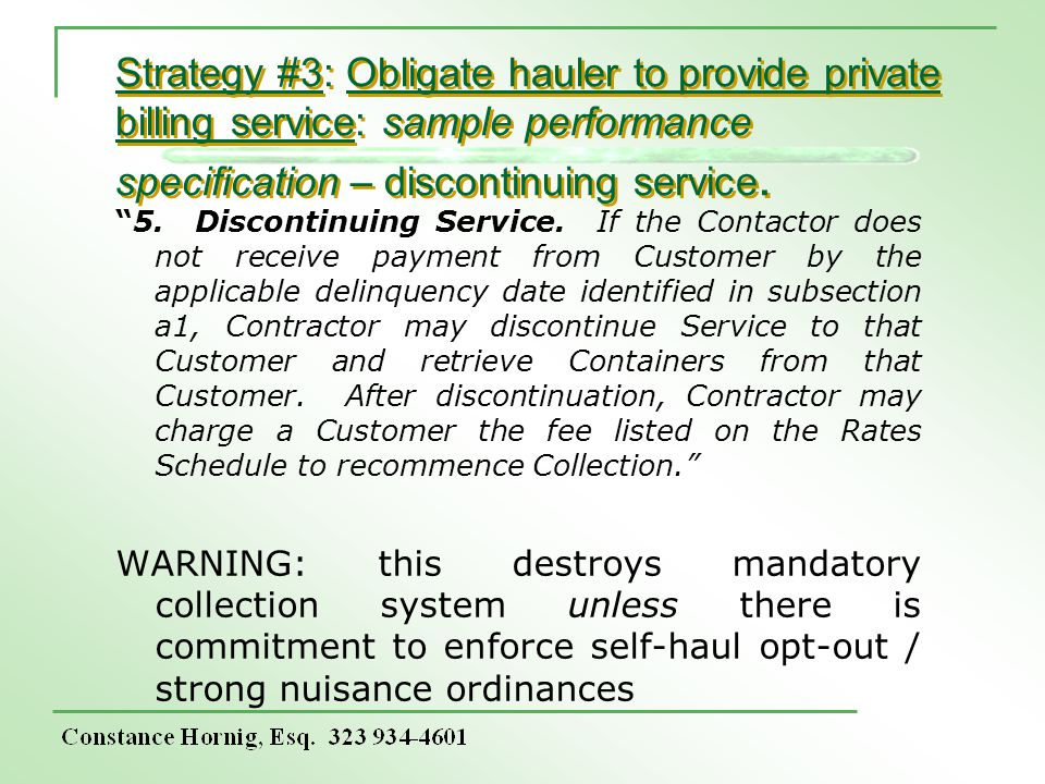 Strategy #3: Obligate hauler to provide private billing service: sample performance specification – discontinuing service.