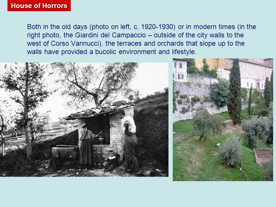 House of Horrors Both in the old days (photo on left, c.