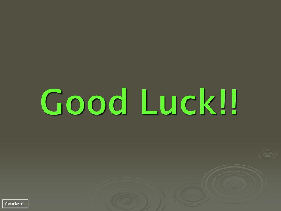 Content Good Luck!!
