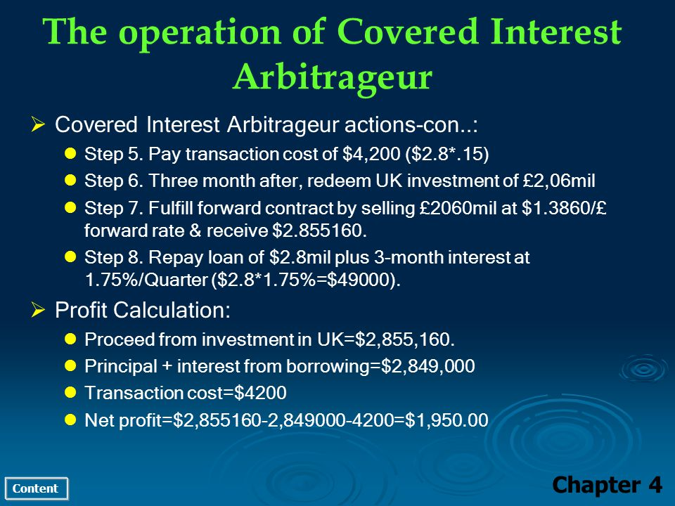 Content The operation of Covered Interest Arbitrageur Chapter 4 Covered Interest Arbitrageur actions-con..: Step 5.