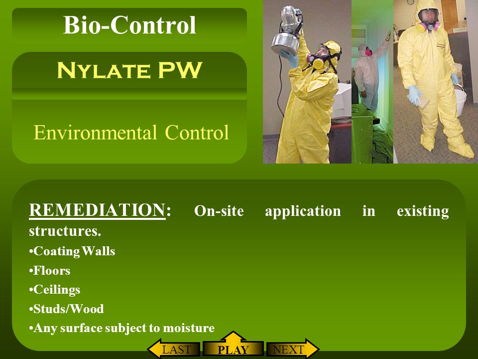 Environmental Control REMEDIATION: On-site application in existing structures. Coating Walls Floors Ceilings Studs/Wood Any surface subject to moistur