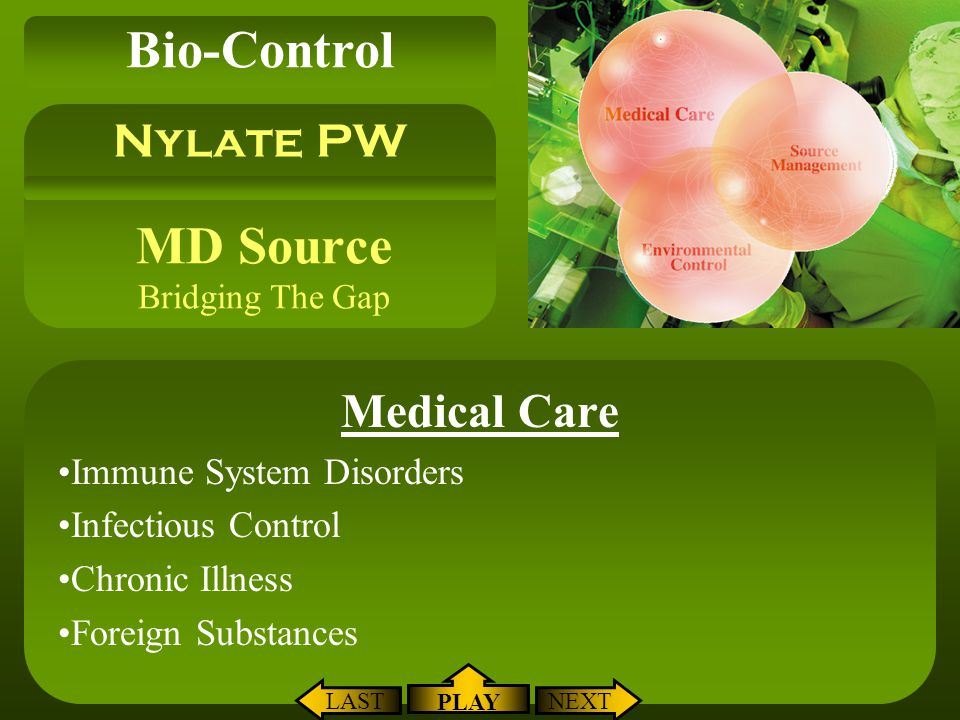 MD Source Bridging The Gap Medical Care Immune System Disorders Infectious Control Chronic Illness Foreign Substances Nylate PW Bio-Control NEXTLAST P