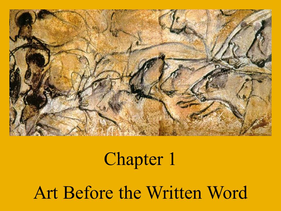 Chapter 1 Art Before the Written Word