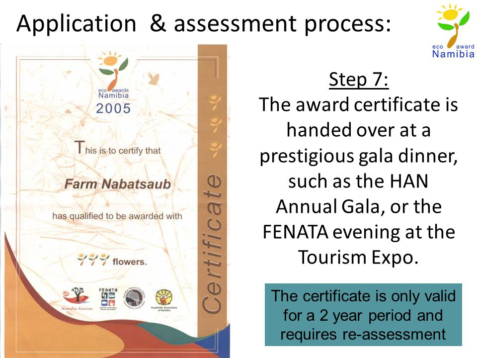 Step 7: The award certificate is handed over at a prestigious gala dinner, such as the HAN Annual Gala, or the FENATA evening at the Tourism Expo.