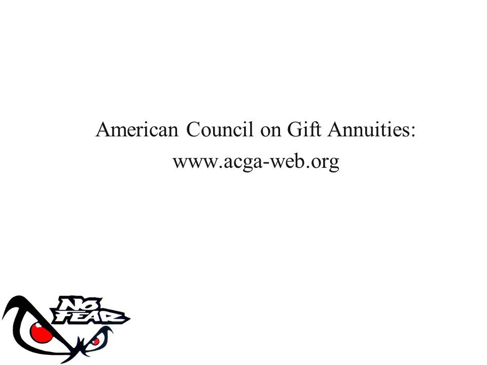 American Council on Gift Annuities: www.acga-web.org