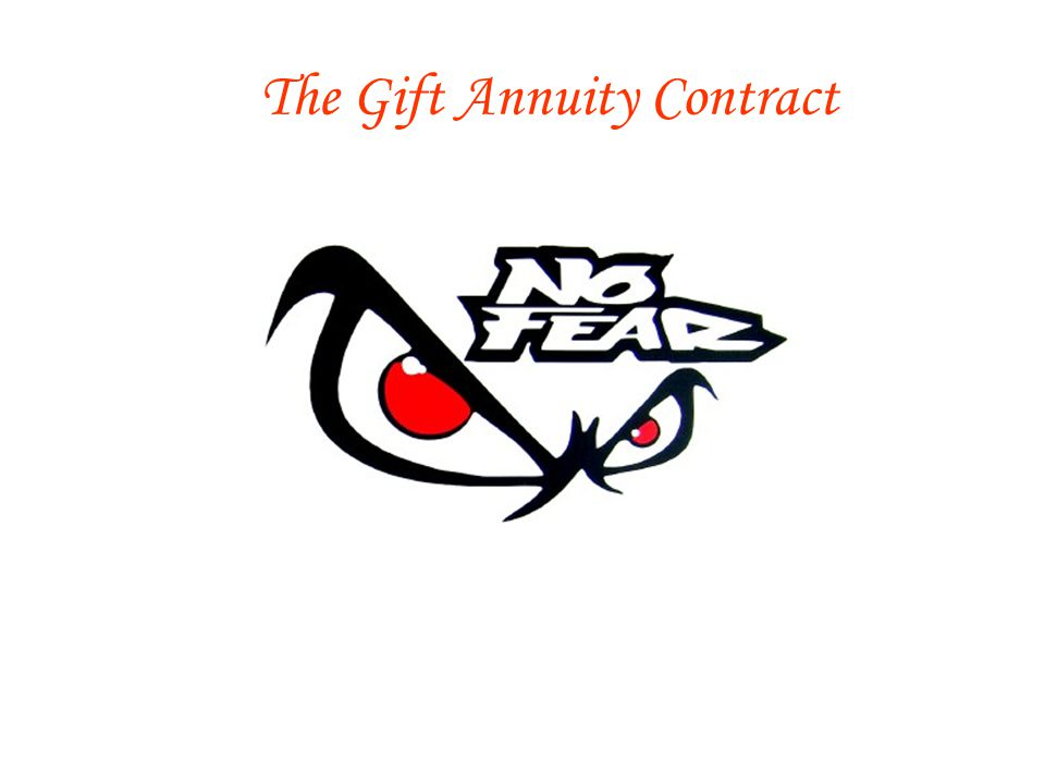 The Gift Annuity Contract