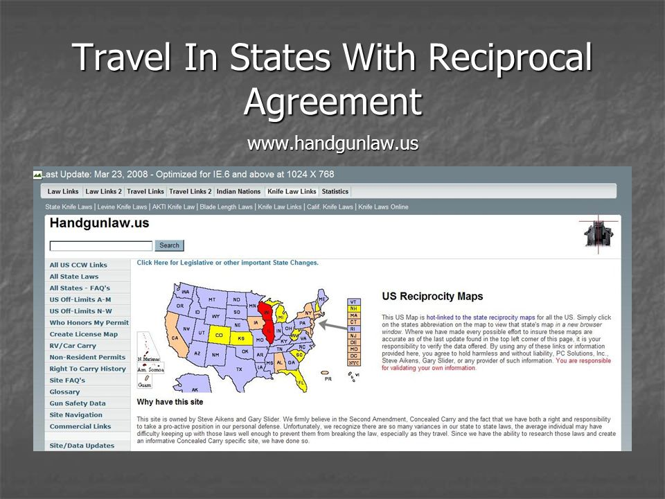 Travel In States With Reciprocal Agreement www.handgunlaw.us