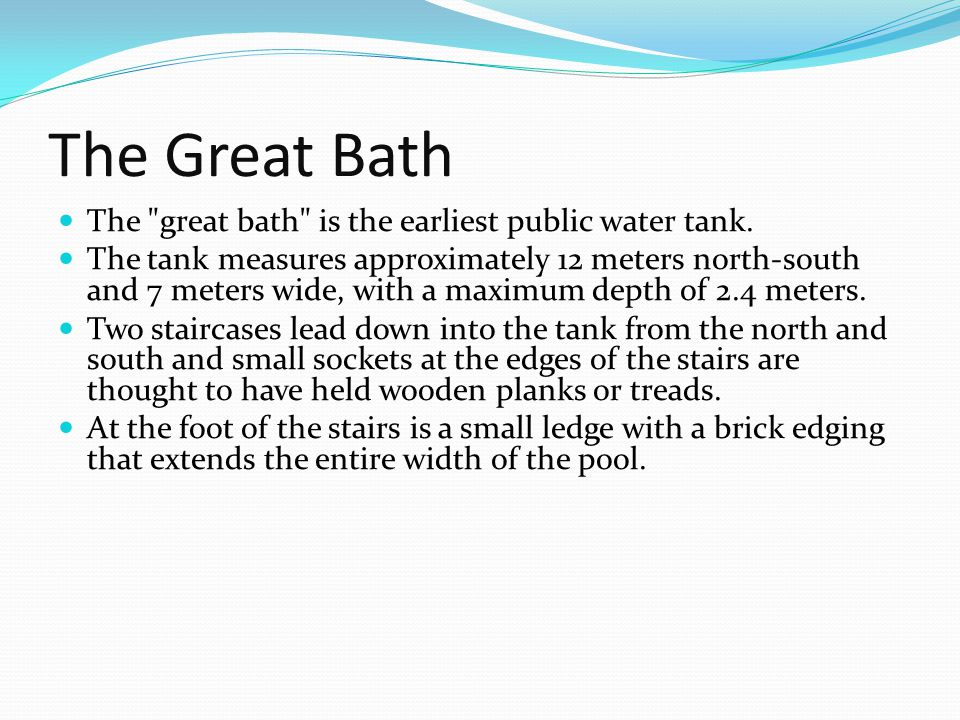 The Great Bath The