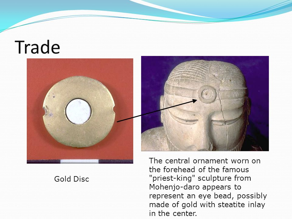 Trade Gold Disc The central ornament worn on the forehead of the famous