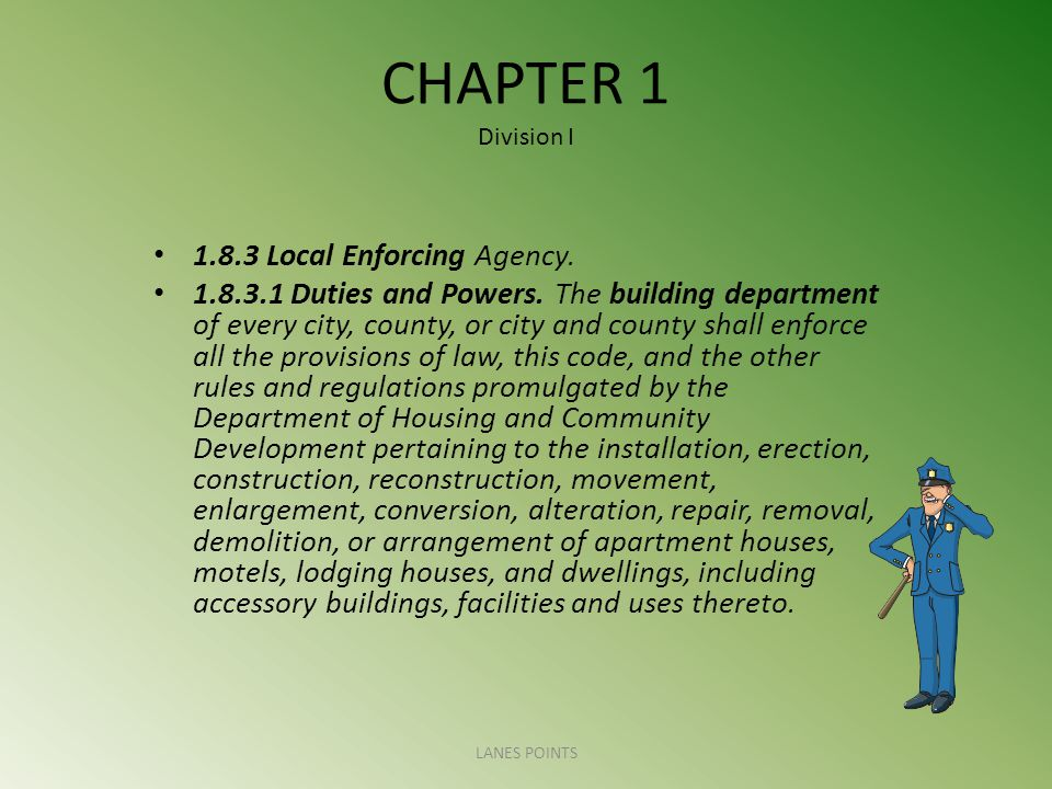 CHAPTER 1 Division I Local Enforcing Agency.