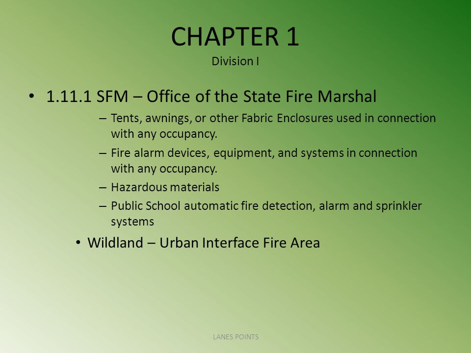 CHAPTER 1 Division I SFM – Office of the State Fire Marshal – Tents, awnings, or other Fabric Enclosures used in connection with any occupancy.