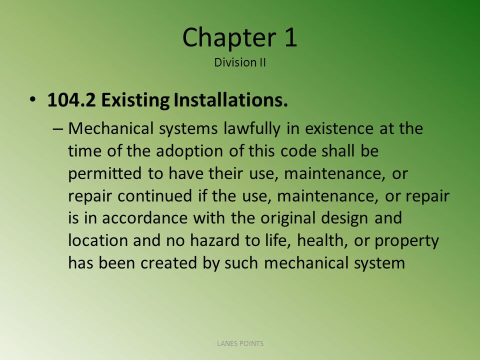 Chapter 1 Division II Existing Installations.