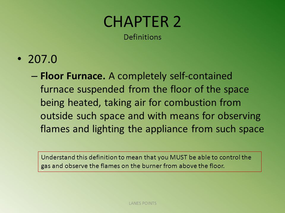 CHAPTER 2 Definitions – Floor Furnace.