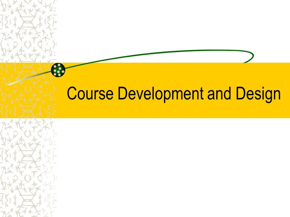 Course Development and Design