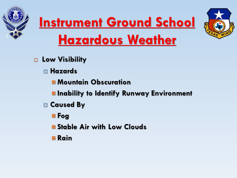 Low Visibility Low Visibility Hazards Hazards Mountain Obscuration Mountain Obscuration Inability to Identify Runway Environment Inability to Identify