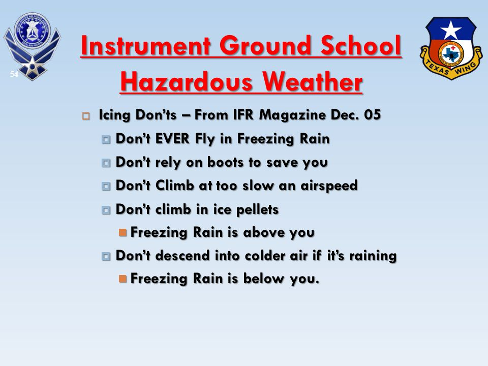 Icing Donts – From IFR Magazine Dec. 05 Icing Donts – From IFR Magazine Dec. 05 Dont EVER Fly in Freezing Rain Dont EVER Fly in Freezing Rain Dont rel