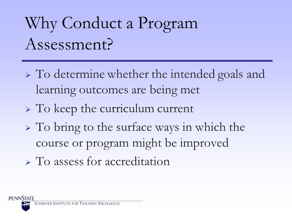 Why Conduct a Program Assessment.