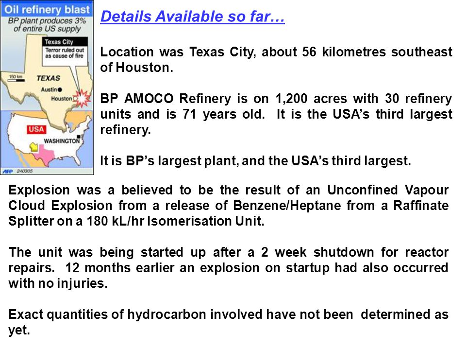 Details Available so far… Location was Texas City, about 56 kilometres southeast of Houston.