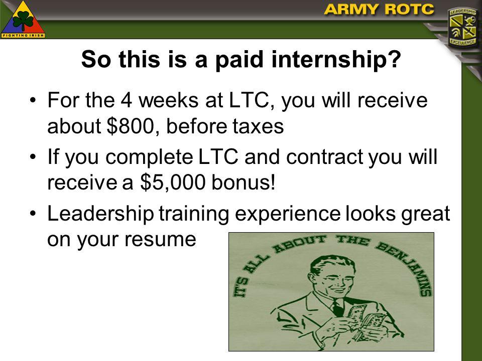 So this is a paid internship.