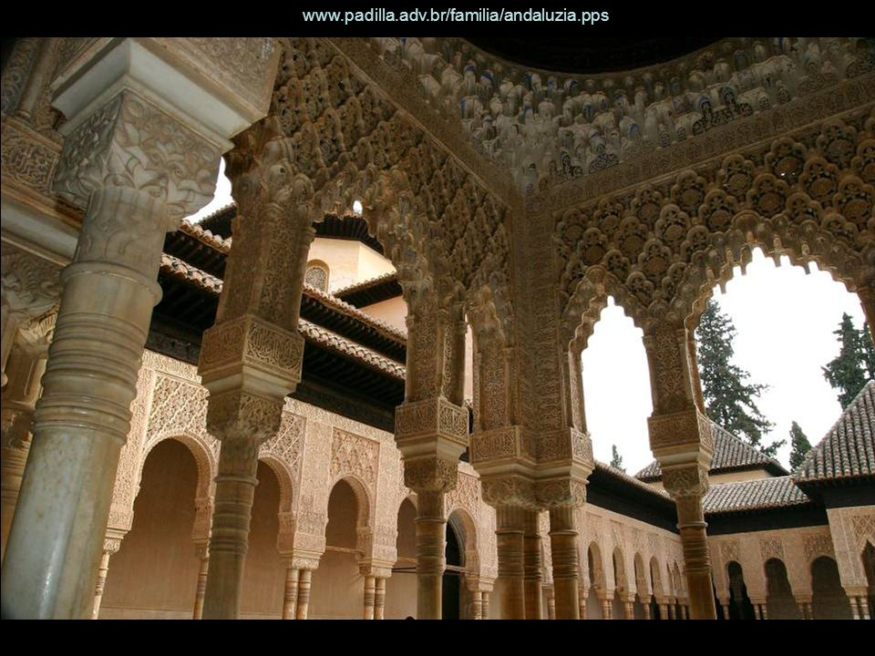 Granada: The Alhambra palace – Islamic architecture at its best www.padilla.adv.br/familia/andaluzia.pps