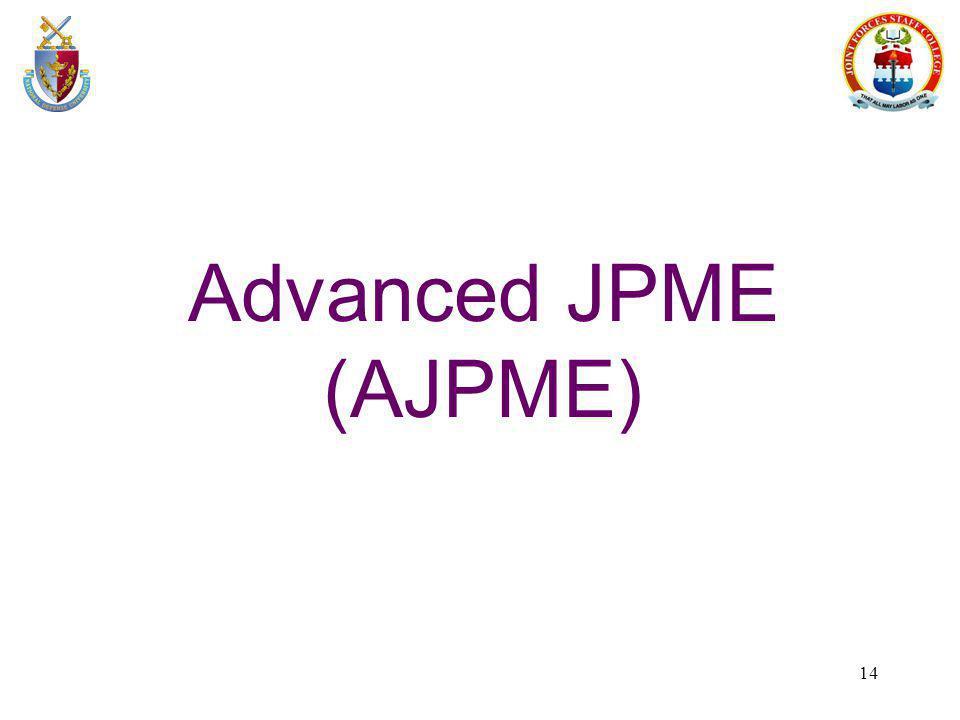 14 Advanced JPME (AJPME)