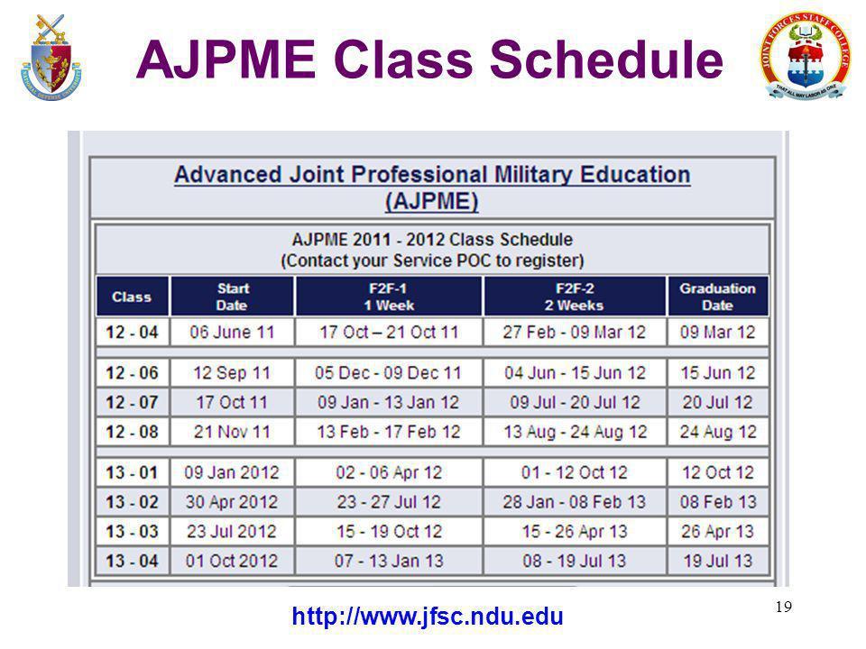 19 AJPME Class Schedule http://www.jfsc.ndu.edu