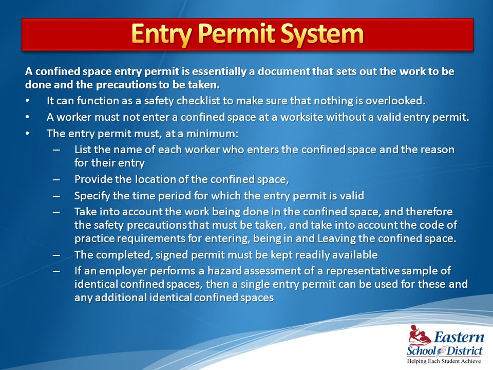 A confined space entry permit is essentially a document that sets out the work to be done and the precautions to be taken.