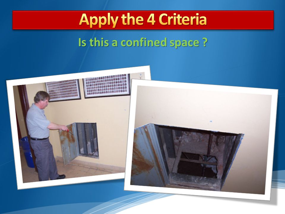 Is this a confined space ?