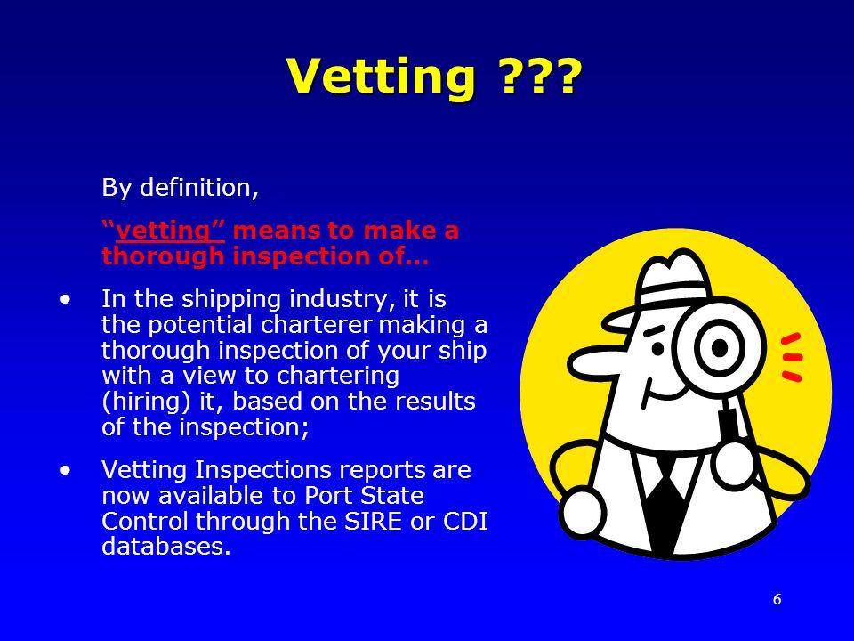 6 Vetting ??.Vetting ??.