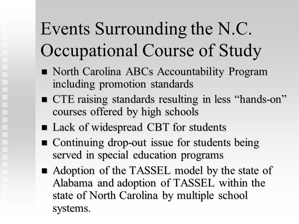Implementing the North Carolina Occupational Course of Study Dr. Nellie P. Aspel Gail Bettis, M.Ed.