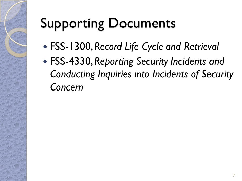 Records Records generated or received must be submitted to WEMS Records Management and Document Control for records retention and disposition according to FSS-1300, Record Life Cycle and Retrieval.
