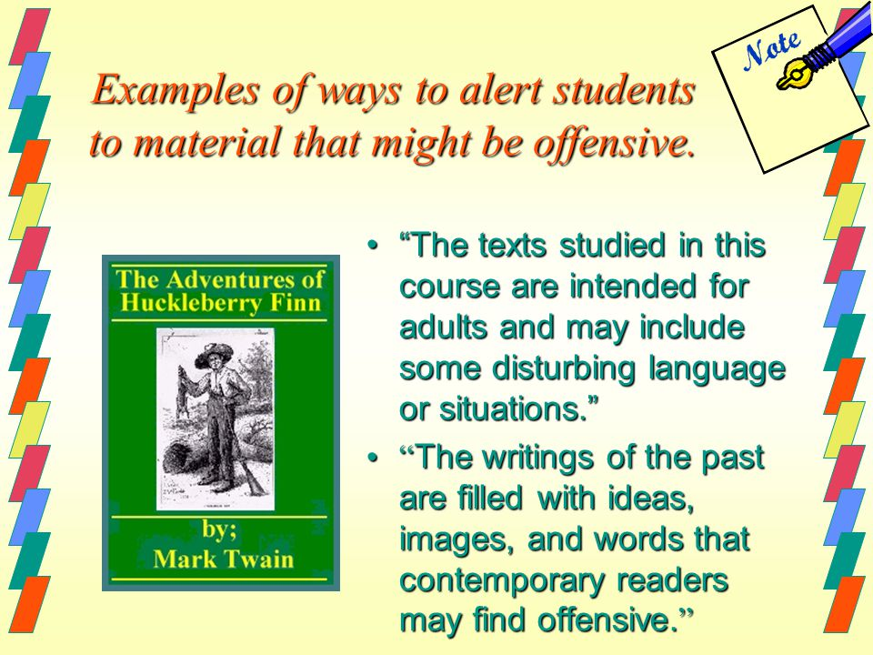 Examples of ways to alert students to material that might be offensive.