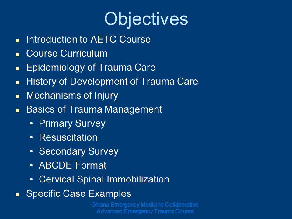 Ghana Emergency Medicine Collaborative Advanced Emergency Trauma Course Questions.