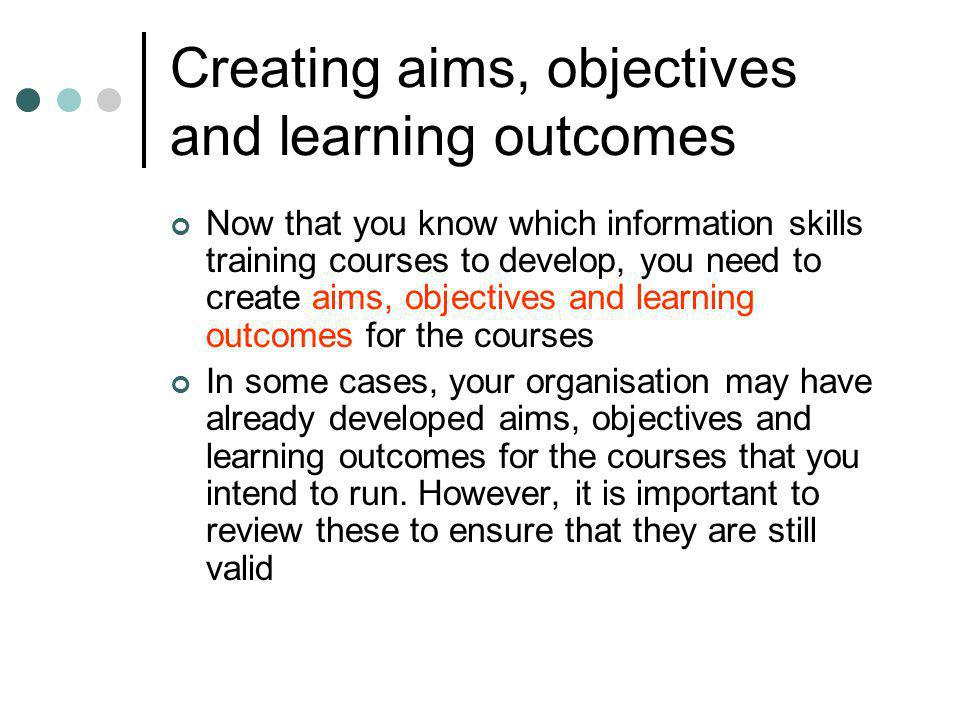 Writing learning outcomes (4) o Blooms Taxonomy of 1956 is a good aid for writing learning outcomes (3) o Bloom identified six categories of learning (3): 1.