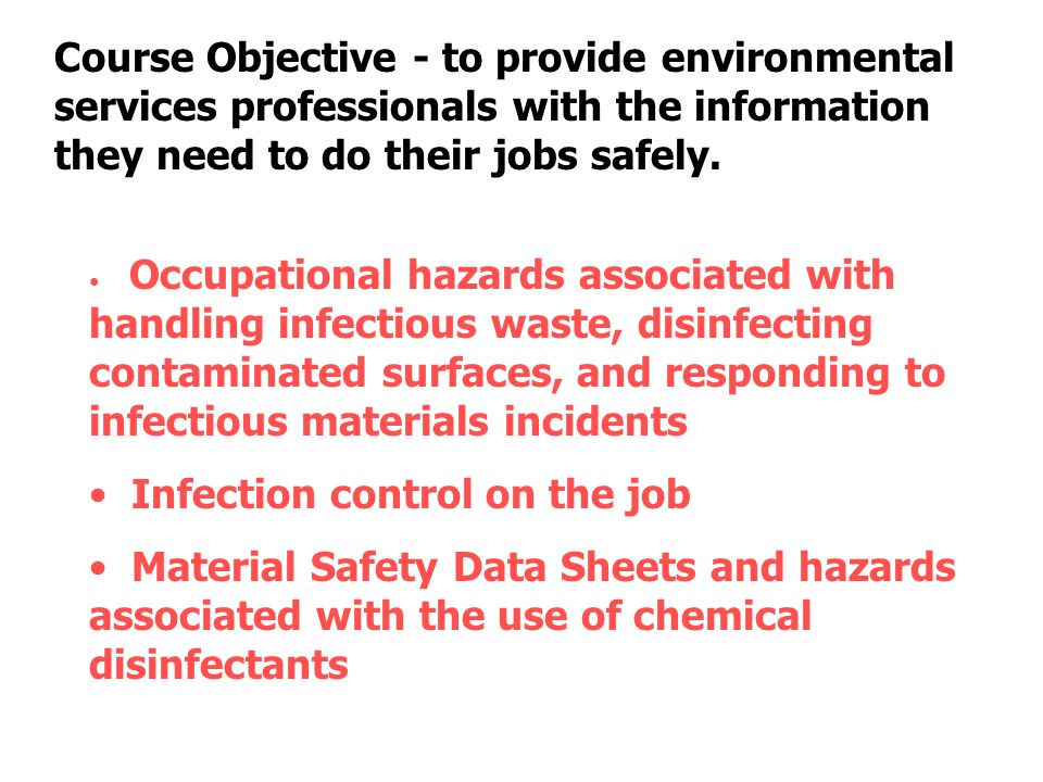 Proper segregation, containment, and labeling of wastes in the health care facility Department of Transportation (DOT) shipping regulations for infectious and/or regulated medical waste transported off-site for treatment/incineration