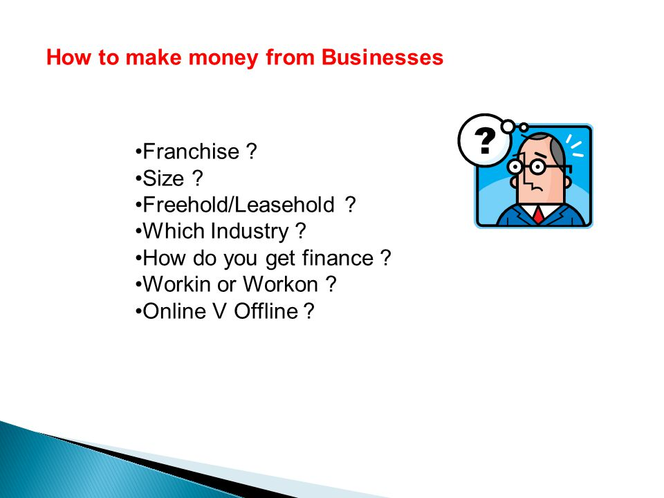 How to make money from Businesses Franchise . Size .