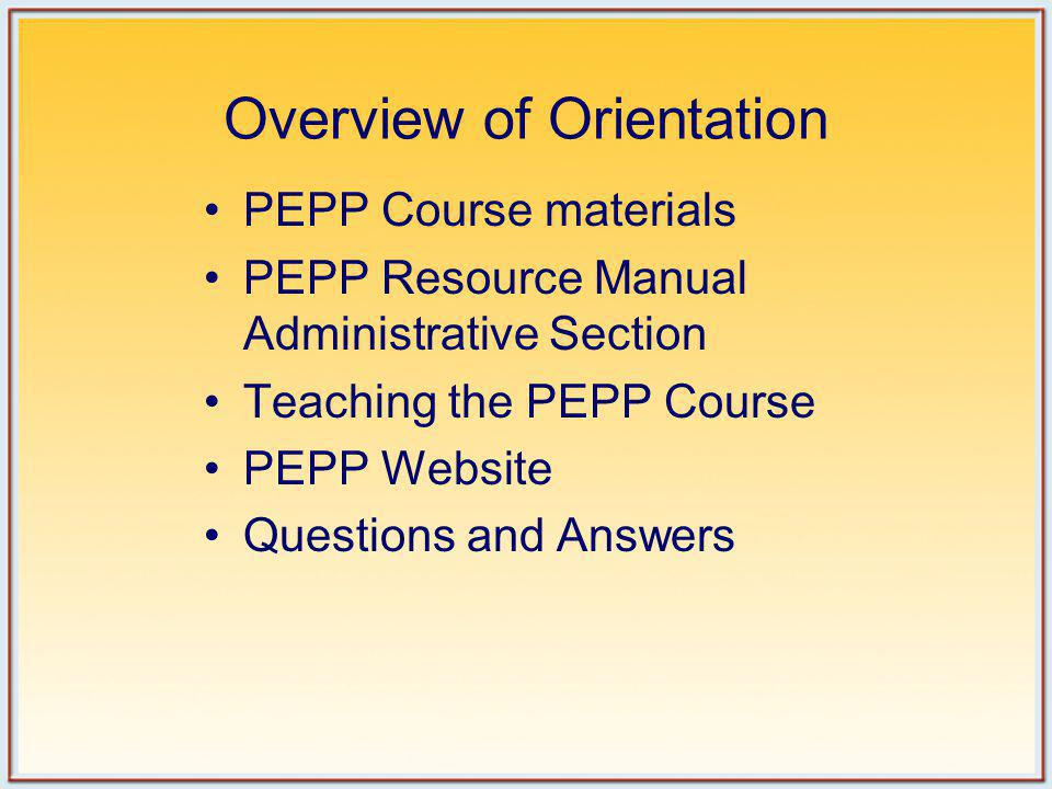 PEPP Course Materials PEPP Textbook PEPP Resource Manual PEPP Toolkit CD-ROM PEPP ALS and BLS DVD PEPP Written Test
