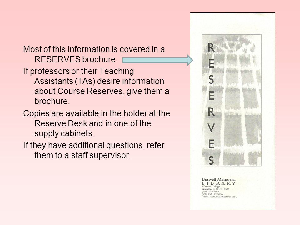 Course Reserves 1 – Receiving Questions 1.Which of the following items may be placed on reserve.