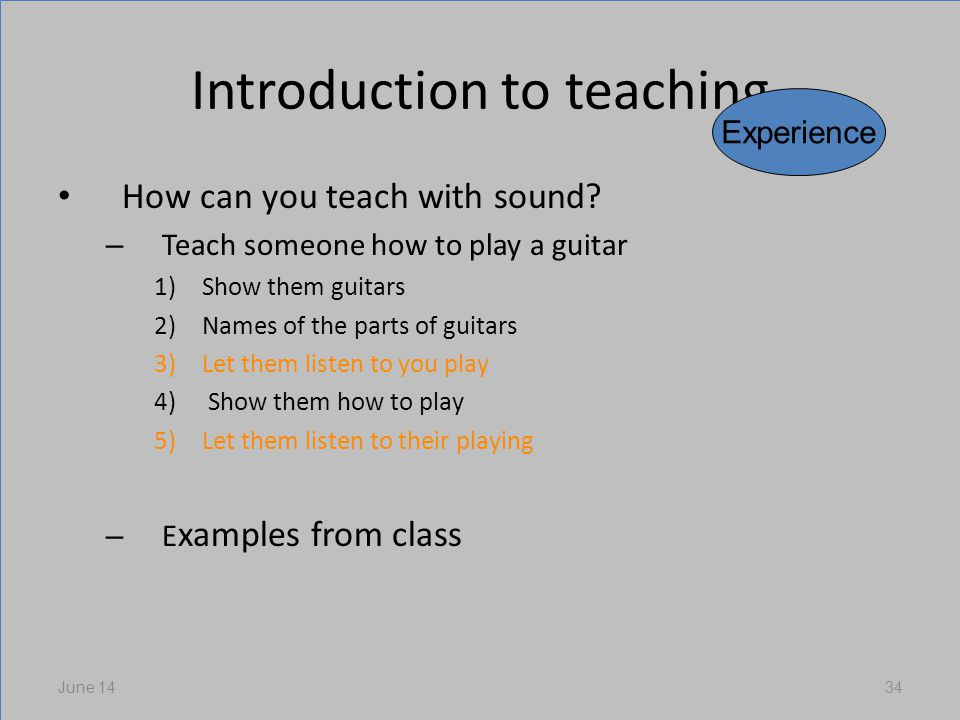 Introduction to teaching How can you teach with sound.