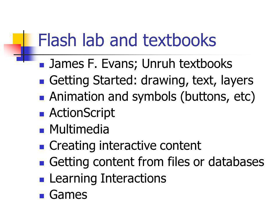 Flash lab and textbooks James F.